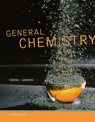 General Chemistry - Ebbing, Darrell, and Gammon, Steven D