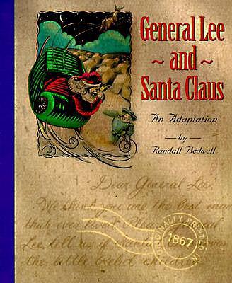 General Lee and Santa Claus: An Adaptation - Bedwell, Randall J