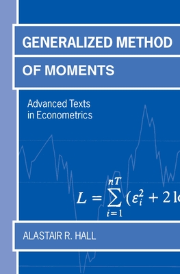Generalized Method of Moments - Hall, Alastair
