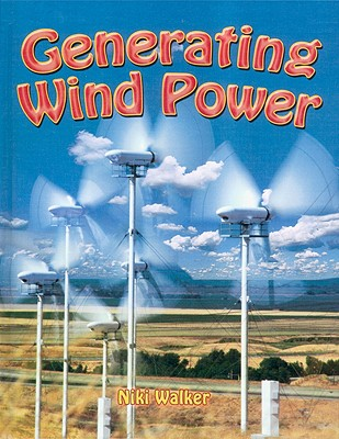 Generating Wind Power - Walker, Niki