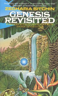 Genesis Revisited - Sitchin, Zecharia