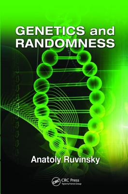 Genetics and Randomness - Ruvinsky, Anatoly