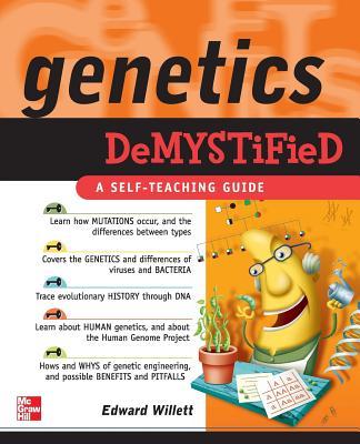 Genetics Demystified - Willett, Edward