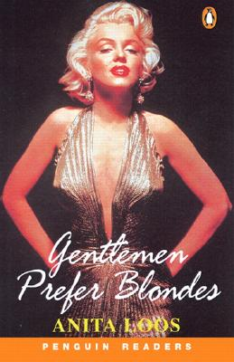 Gentlemen Prefer Blondes - Loos, Anita