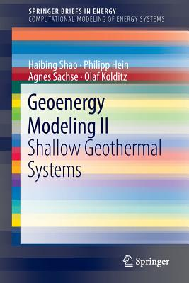 Geoenergy Modeling II: Shallow Geothermal Systems - Shao, Haibing