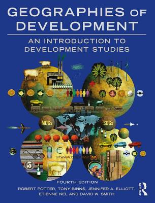 Geographies of development an introduction to development studies geographies of development an introduction to development studies potter robert and binns fandeluxe Image collections