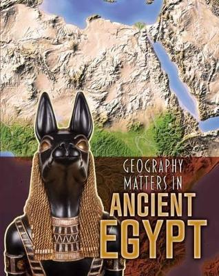 Geography Matters in Ancient Egypt - Waldron, Melanie