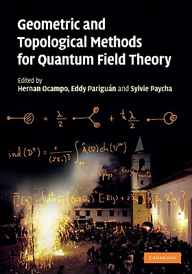 Geometric and Topological Methods for Quantum Field Theory - Ocampo, Hernan (Editor)