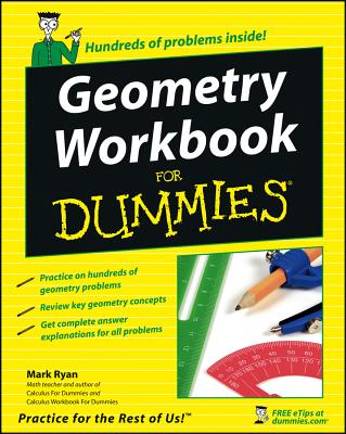 Geometry Workbook for Dummies - Ryan, Mark