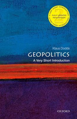Geopolitics: A Very Short Introduction - Dodds, Klaus