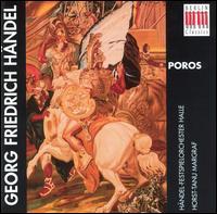 Georg Friedrich Händel: Poros - Franz Stumpf (bass); Günther Leib (baritone); Hellmuth Kaphahn (bass); Maria Vermes (violin); Werner Enders (tenor);...