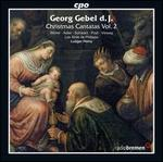 Georg Gebel d.J.: Christmas Cantatas, Vol. 2