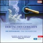 Georg Philipp Telemann: Der Tag des Gerichts; Die Donnerode