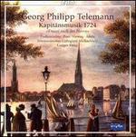 Georg Philipp Telemann: Kapitänsmusik 1724