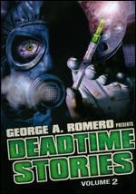 George A. Romero Presents Deadtime Stories - Volume 2