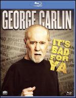 George Carlin: It's Bad For Ya [Blu-ray]