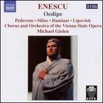 George Enescu: Oedipe