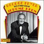 George Feyer Plays Jerome Kern