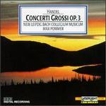 George Frideric Handel: Concerti Grossi Op. 3
