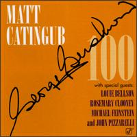 George Gershwin 100 - Matt Catingub