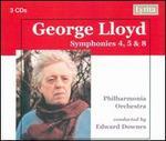 George Lloyd: Symphonies 4, 5 & 8