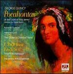 George Quincy: Pocahontas; Choctaw Diaries