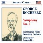 George Rochberg: Symphony No. 1