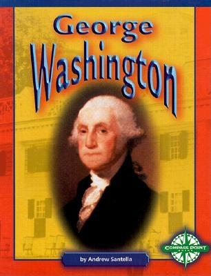 George Washington - Santella, Andrew