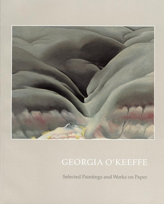 Georgia O'Keeffe: Selected Paintings and Works on Paper - O'Keeffe, Georgia, and Peters, Gerald P (Preface by)