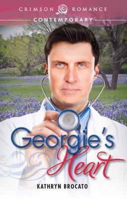 Georgie's Heart - Brocato, Kathryn