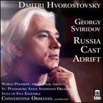 Georgy Sviridov: Russia Cast Adrift