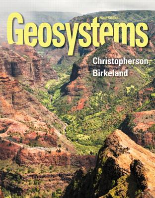 Geosystems: An Introduction to Physical Geography - Christopherson, Robert W.