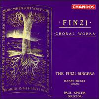 Gerald Finzi: Choral Works - Finzi Singers (vocals); Harry Bicket (organ)