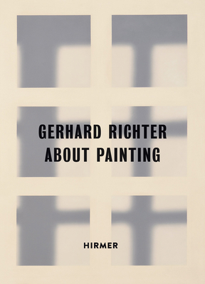 Gerhard Richter: About Painting / early works - Berg, Stephan, and Germann, Martin