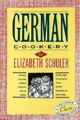 German Cookery - Schuler, Elizabeth