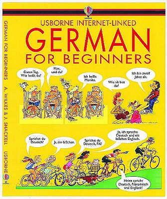 German for Beginners - Wilkes, Angela, and Shackell, John