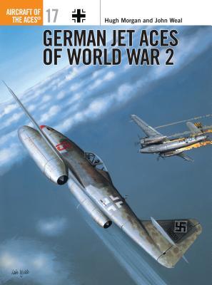 German Jet Aces of World War 2 - Morgan, Hugh, Mr.