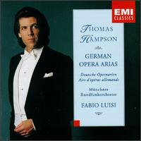 German Opera Arias - Thomas Hampson (baritone); Munich Radio Orchestra; Fabio Luisi (conductor)