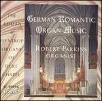 German Romantic Organ Music