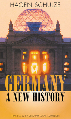 Germany: A New History - Schulze, Hagen