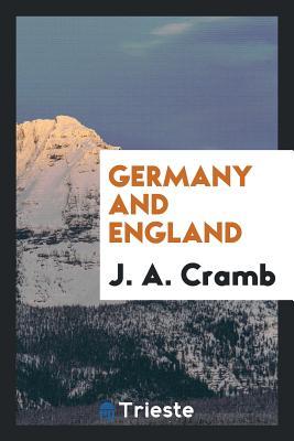 Germany and England - Cramb, J A