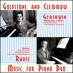 Gershwin, Ravel: Music for Piano Duo