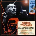 Gershwin: Rhapsody in Blue; An American in Paris; Piano Concerto in Fa Maggiore