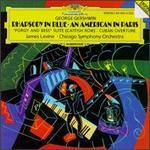 Gershwin: Rhapsody in Blue; An American in Paris;