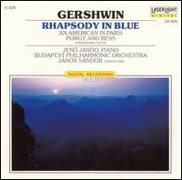 "Gershwin: Rhapsody in Blue; An American in Paris; ""Porgy & Bess"" Selections - Budapest Strings; Jen� Jand� (piano); Budapest Philharmonic Orchestra; Janos Sandor (conductor)"