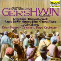 Gershwin: Selections from Porgy and Bess; Blue Monday - Angela Brown (soprano); Gregg Baker (baritone); Harolyn Blackwell (soprano); Kirk Walker (tenor); Lawrence Craig (baritone);...