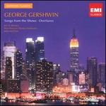 Gershwin: Songs from the Shows; Overtures