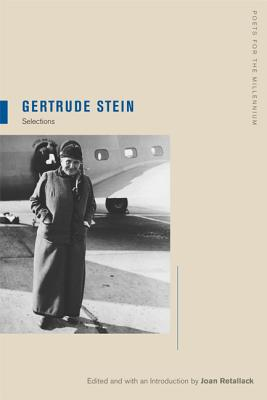 Gertrude Stein, 6: Selections - Stein, Gertrude, Ms., and Retallack, Joan (Introduction by)