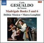 Gesualdo: Madrigals Books 5 and 6