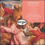 Gesualdo: Sacrae Canciones; Responsoria; Motets